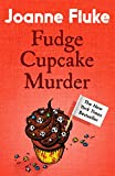 Fudge Cupcake Murder (Hannah Swensen Mysteries, Book 5): A devilishly delicious murder mystery (English Edition)
