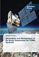 Generation and Assessment of De Bruijn Sequences for CDMA Systems
