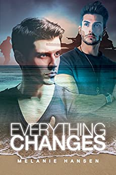 Everything Changes (Resilient Love) by [Hansen, Melanie]
