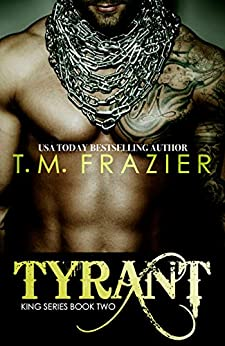 Tyrant (KING Book 2) by [Frazier, T.M.]