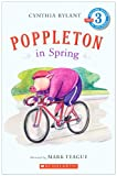 Poppleton in Spring: Level 3 (Scholastic Reader: Level 3 (Pb))
