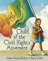 Child of the Civil Rights Movement [並行輸入品]