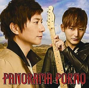 PANORAMA PORNO(初回生産限定盤)(DVD付)