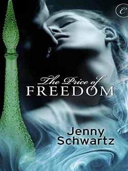 The Price of Freedom by [Schwartz, Jenny]
