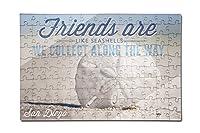 サンディエゴ、カリフォルニア州–Friends are like seashells–砂ドル( 12x 18プレミアムアクリルパズル、130ピース)