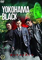YOKOHAMA BLACKI [DVD]