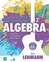 Elementary & Intermediate Algebra: Functions and Authentic Applications (3rd Edition)