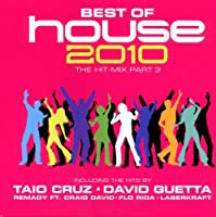 Best Of House 2010 The Hit Mix Part.3
