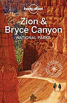 Lonely Planet Zion & Bryce Canyon National Parks (Travel Guide) by [Planet, Lonely]