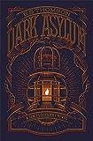 Dark Asylum (Jem Flockhart)