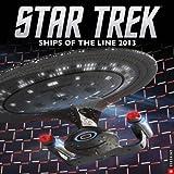 Star Trek 2013 Wall Calendar: Ships of the Line [カレンダー] / Cbs (著); Universe Publishing (刊)