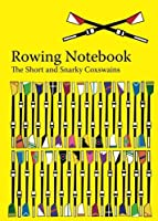 The Rowing Notebook: A Blank Notebook for Rowers and Rowing Coaches to Track Rowing Workouts (Volume 38) [並行輸入品]