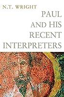 Paul and His Recent Interpreters: Some Contemporary Debates