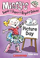 Missy's Super Duper Royal Deluxe Picture Day