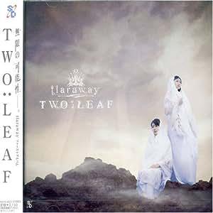 TWO : LEAF tiaraway (通常盤)
