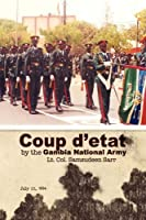 Coup D'etat by the Gambia National Army, 22-jul-94