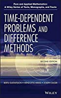 Time-Dependent Problems and Difference Methods by Bertil Gustafsson Heinz-Otto Kreiss Joseph Oliger(2013-08-05)