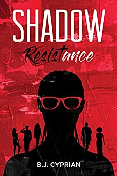 Shadow Resistance by [Cyprian, B.J.]