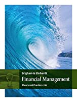 Financial Management + Cengagenow, 1 Term - 6 Months Access Card: Theory & Practice