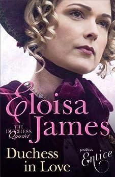 Duchess in Love: Number 1 in series (Duchess Quartet) by [James, Eloisa]
