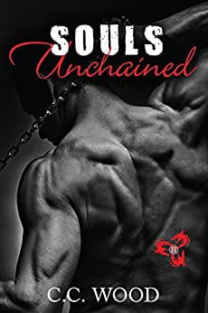 Souls Unchained (Blood & Bone Book 2) by [Wood, C.C.]
