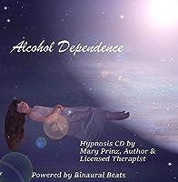 Alcohol Dependence with Binaural Beats【CD】 [並行輸入品]