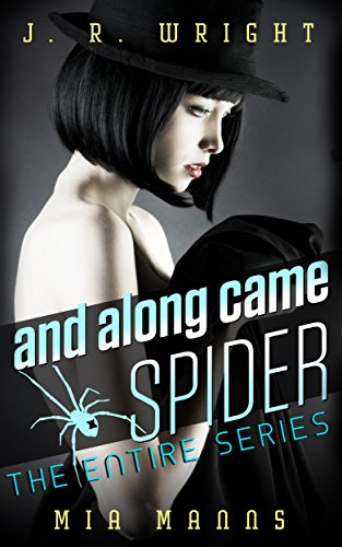 and along came SPIDER: THE ENTIRE SERIES: All Four Books In the SPIDER Series (English Edition)の詳細を見る