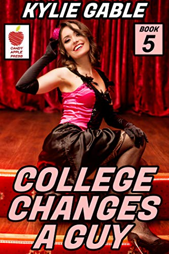 College Changes a Guy: Book 4 (English Edition)