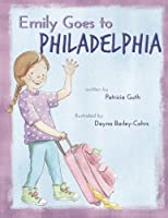 Emily Goes to Philadelphia