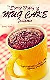 Best マグケーキ - The Secret Diary of Mug Cake Fantasies: Enjoy Review