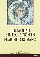 PLURALIDAD E INTEGRACION MUNDO ROMANO