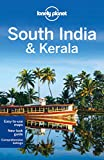 Lonely Planet Regional Guide South India & Kerala (Lonely Planet South India)