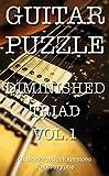 GUITAR PUZZLE DIMINISHED TRIAD VOL.1 (English Edition)