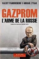 Gazprom, l'arme de la Russie