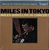 MILES IN TOKYO  マイルス・イントーキョー