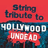 String Tribute to Hollywood Undead