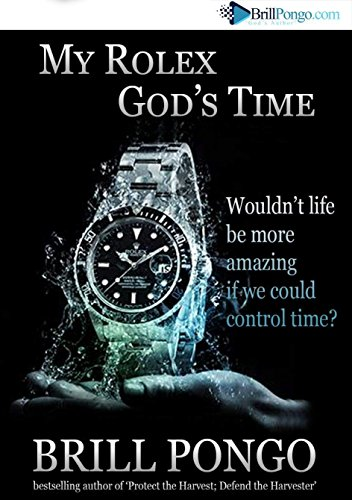My Rolex: God's Time...