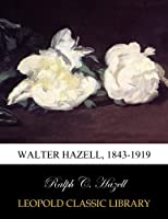 Walter Hazell, 1843-1919
