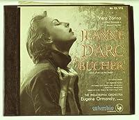 Vera Zorina in Arthur Honegger's Dramatic Oratorio: Jeanne D'Arc Au Bucher (Joan of Arc at the Stake)【CD】 [並行輸入品]