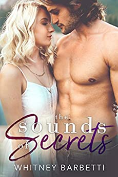 The Sounds of Secrets (Love in London Book 2) by [Barbetti, Whitney]