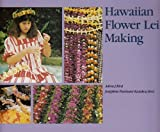Hawaiian Flower Lei Making (Kolowalu Books (Paperback)) by Adren J Bird (1987-11-01)