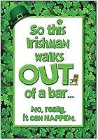Irishman Walks Out聖パトリックの日ジョークGreeting Card 1 St. Patrick's Day Card & Envelope (SKU:7299)