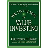 The Little Book of Value Investing (Little Books. Big Profits 6)