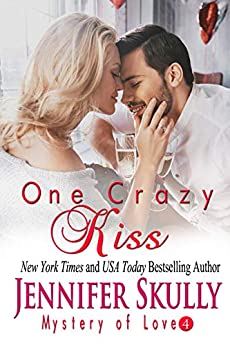 One Crazy Kiss: Mystery of Love, Book 4 by [Skully, Jennifer, Haynes, Jasmine]