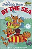 The Berenstain Bears by the Sea (Step into Reading)