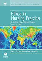 Ethics in Nursing Practice Third Edition