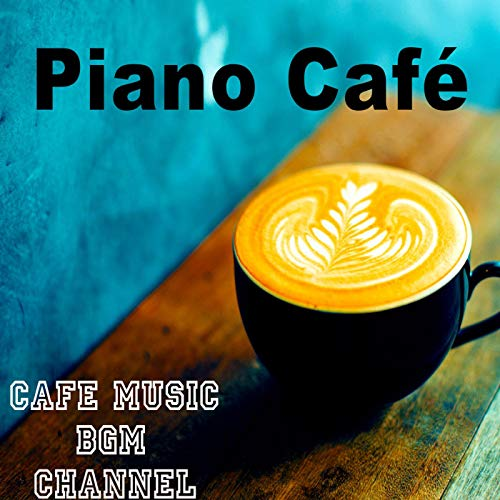 Piano Café ~Relaxing Jazz Pian...