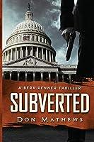 Subverted: A Berk Renner Novel