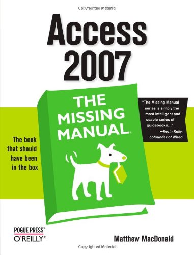 Download Access 2007: The Missing Manual 0596527608