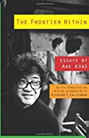The Frontier Within: Essays (Weatherhead Books on Asia)